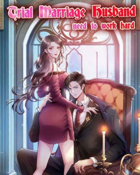 Trial Marriage Husband: Need to Work Hard Chapter 83